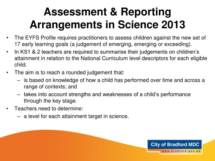 Assessment & Reporting Arrangements in Science 2013