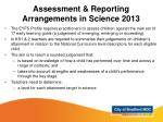 assessment reporting arrangements in science 2013