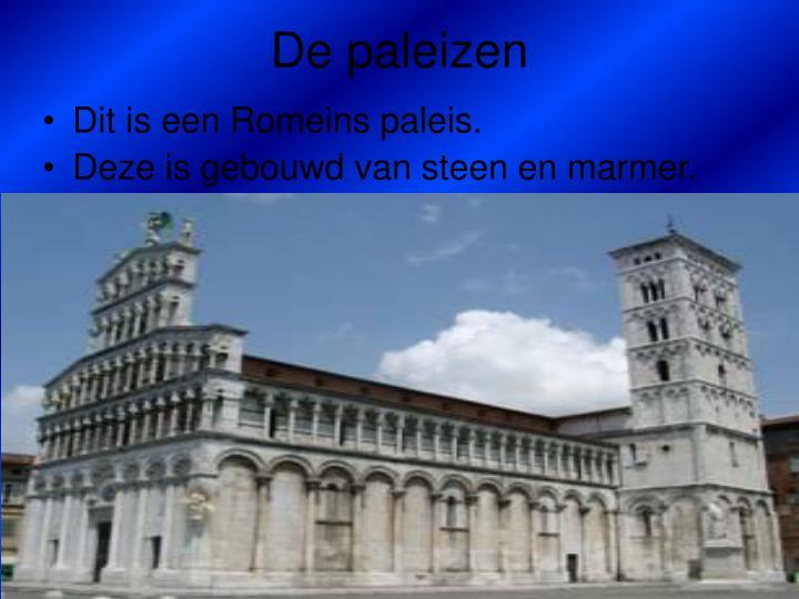 De paleizen