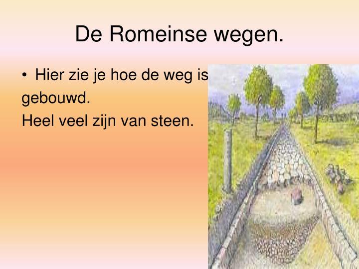De Romeinse wegen.