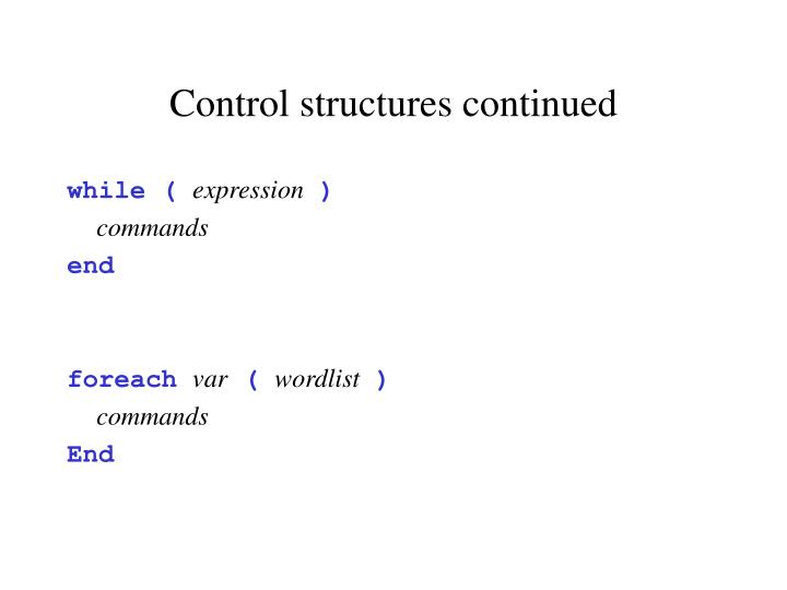 Control structures continued
