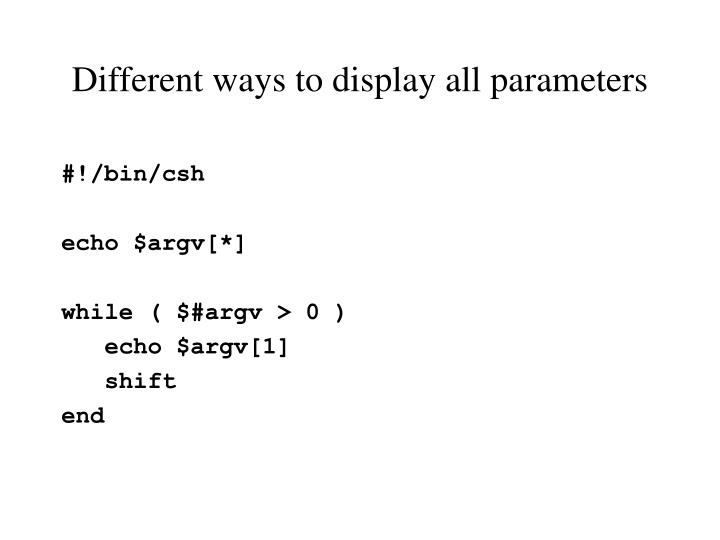 Different ways to display all parameters