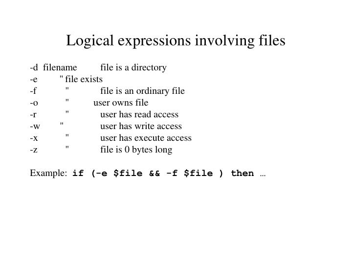 Logical expressions involving files
