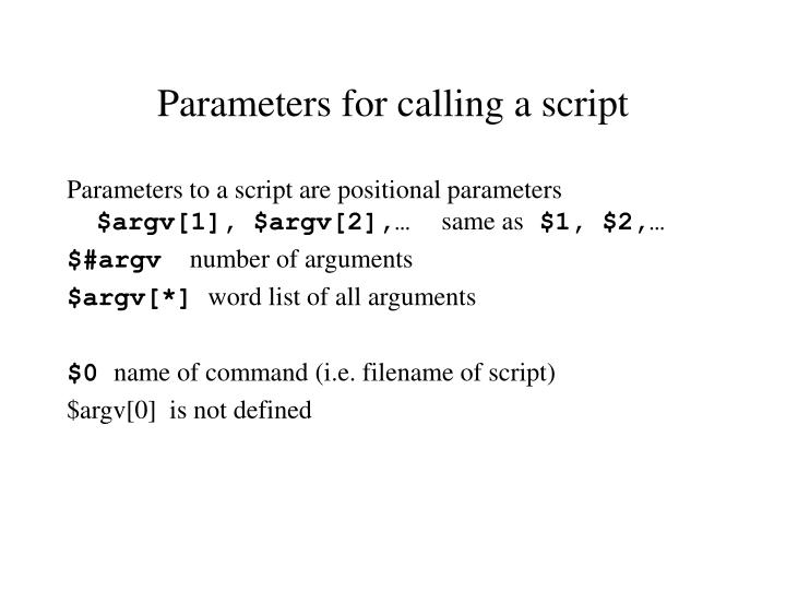Parameters for calling a script