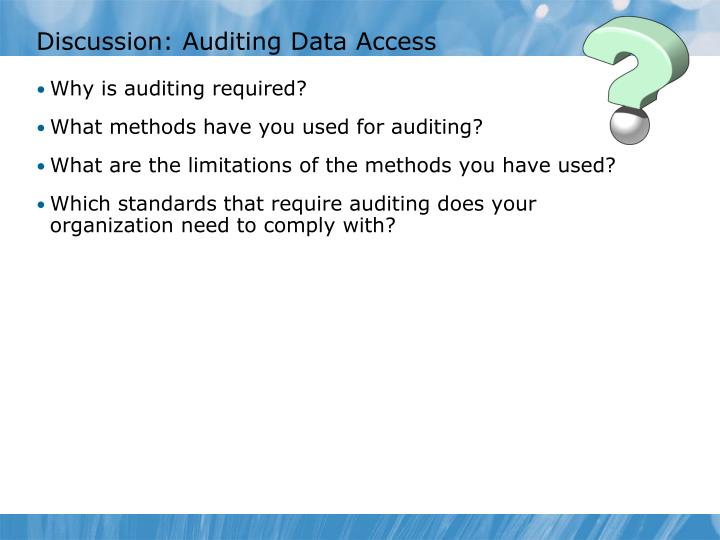 Discussion: Auditing Data Access