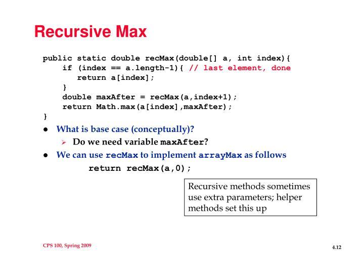 Recursive Max
