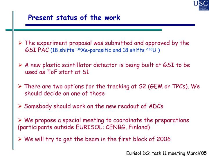 Present status of the work