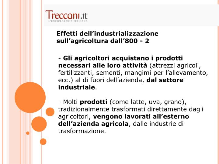 Effetti dell'industrializzazione sull'agricoltura dall'800 - 2