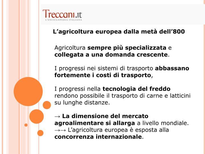 L'agricoltura europea dalla metà dell'800