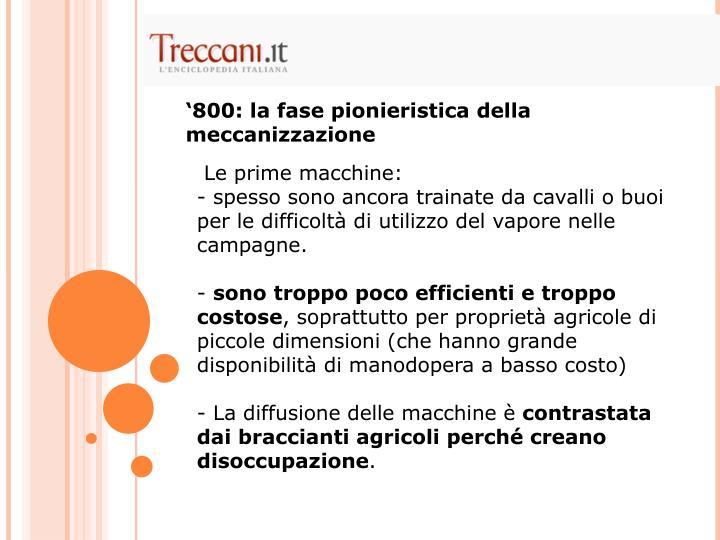 '800: la fase pionieristica della meccanizzazione