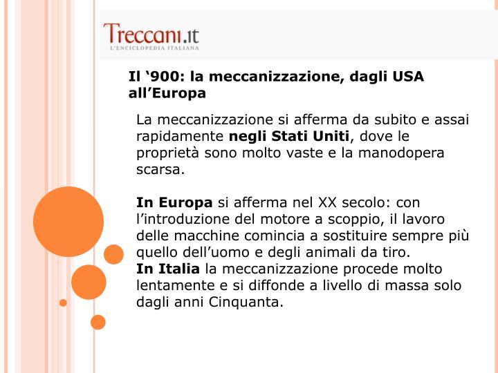 Il '900: la meccanizzazione, dagli USA all'Europa