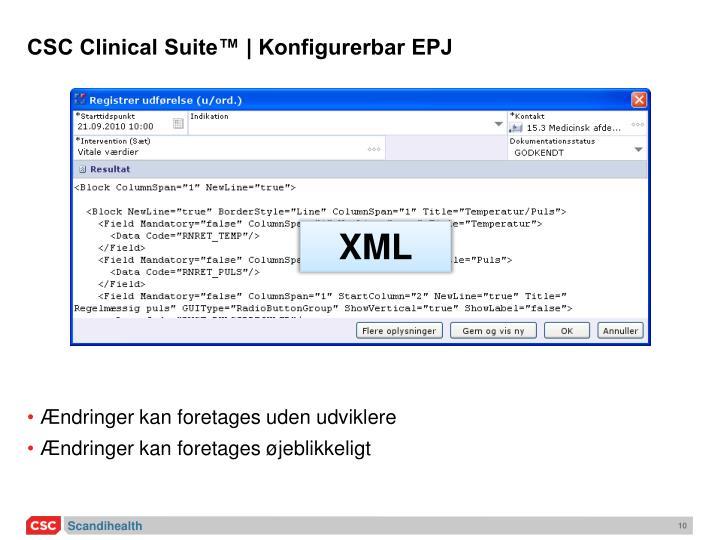 CSC Clinical Suite™ | Konfigurerbar EPJ