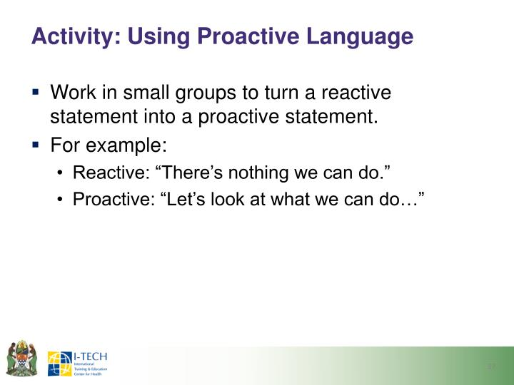Activity: Using Proactive Language