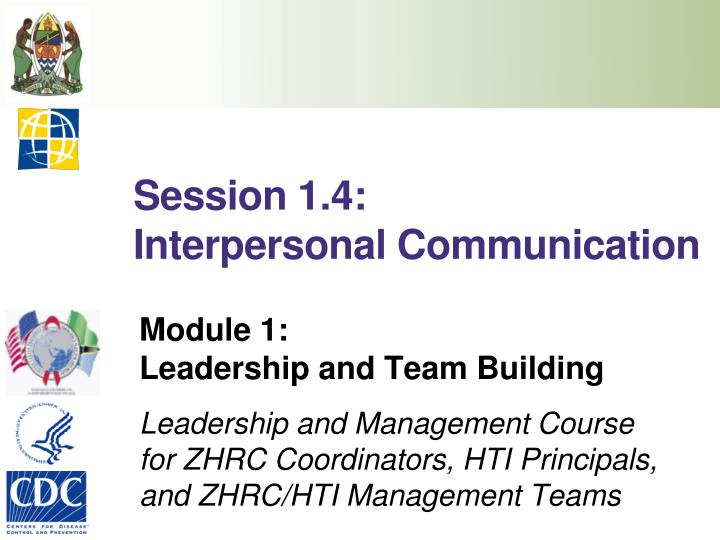 Session 1 4 interpersonal communication