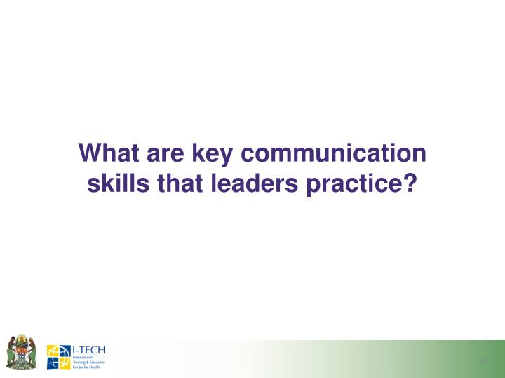 What are key communication