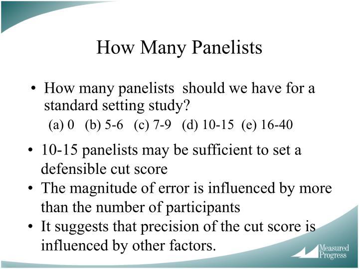 How Many Panelists