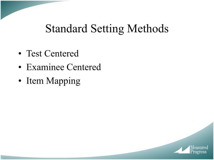 Standard Setting Methods