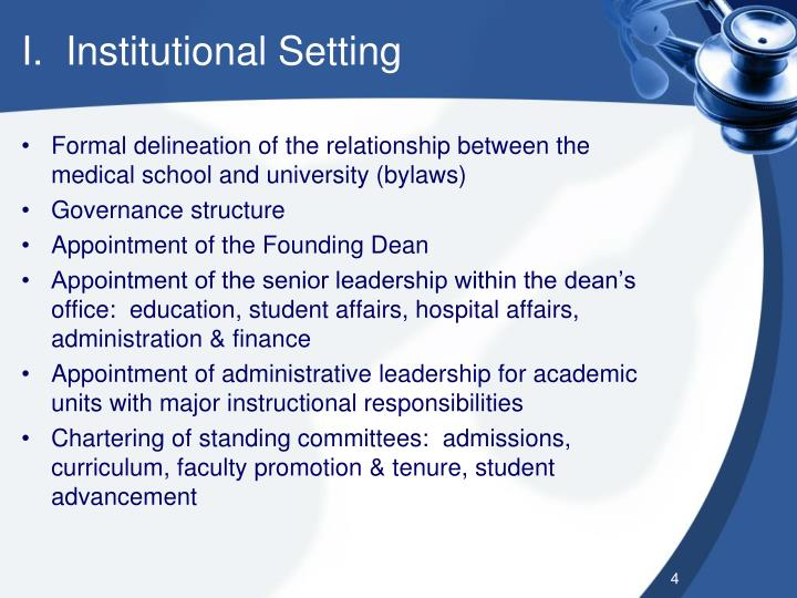 I.  Institutional Setting