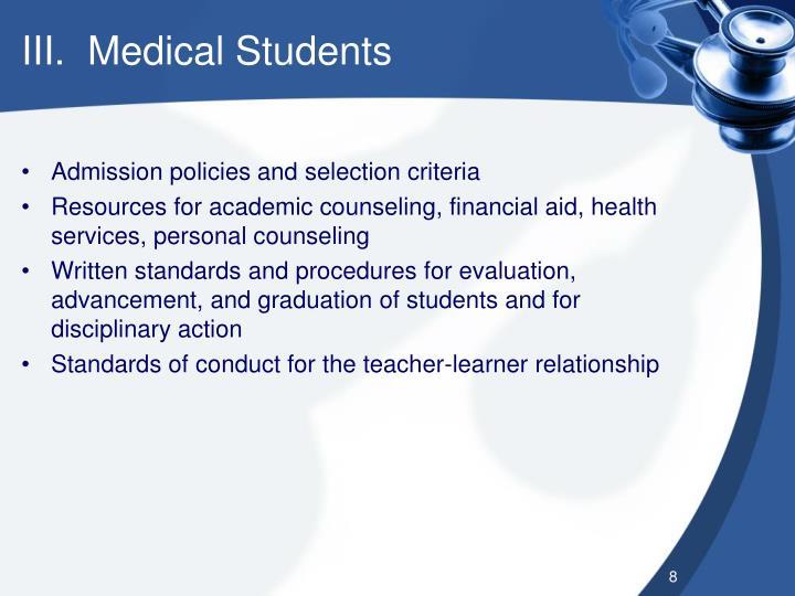 III.  Medical Students