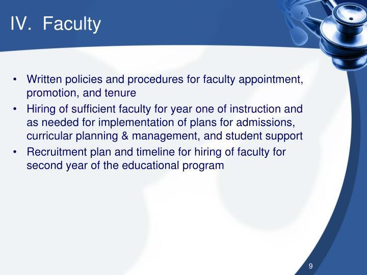 IV.  Faculty