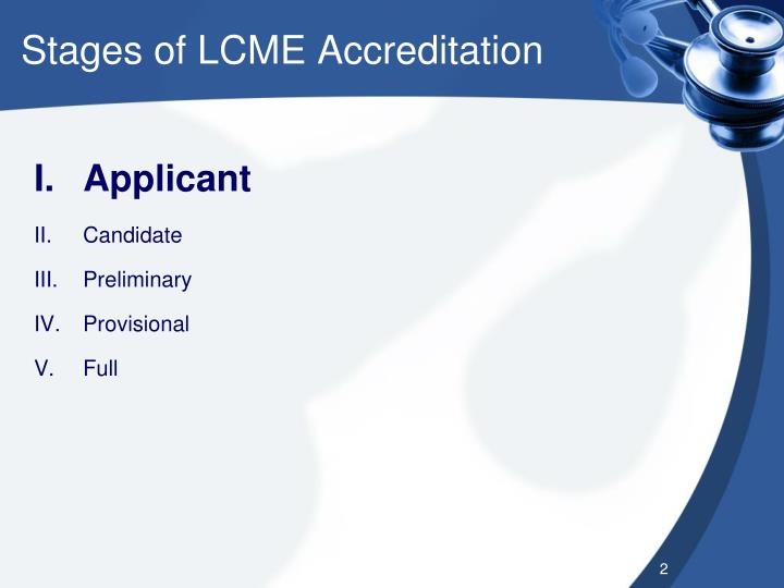 Stages of lcme accreditation