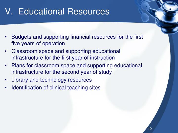 V.  Educational Resources