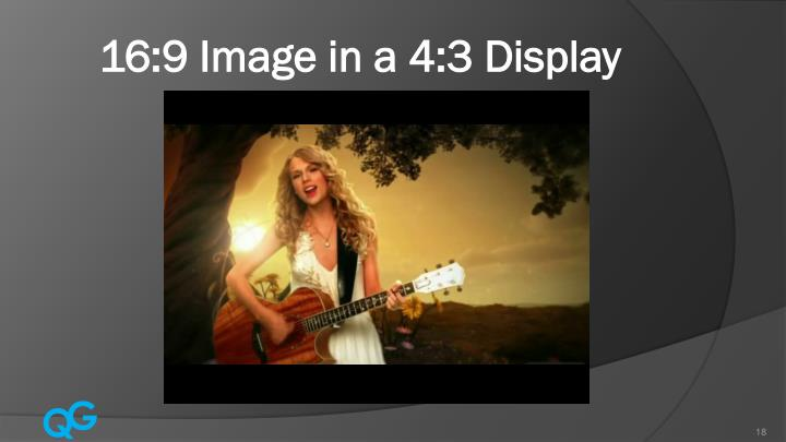 16:9 Image in a 4:3 Display