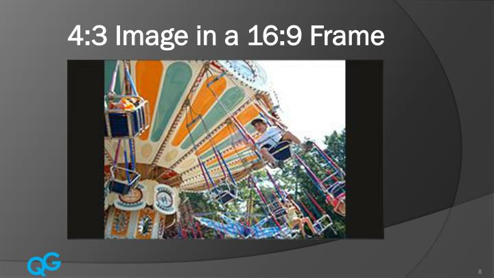 4:3 Image in a 16:9 Frame