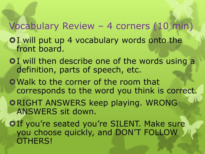 Vocabulary Review – 4 corners (10 min)