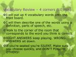 vocabulary review 4 corners 10 min