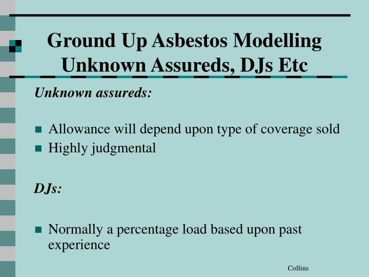 Ground Up Asbestos Modelling