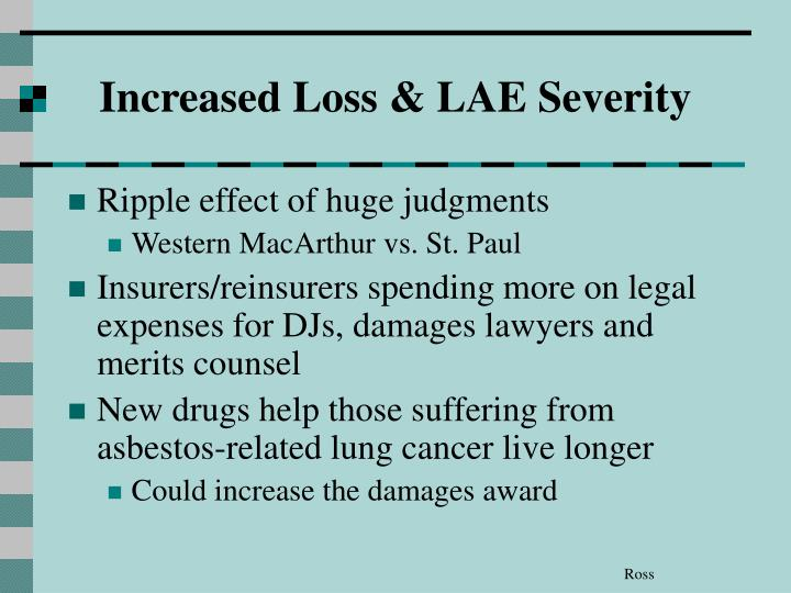 Increased Loss & LAE Severity