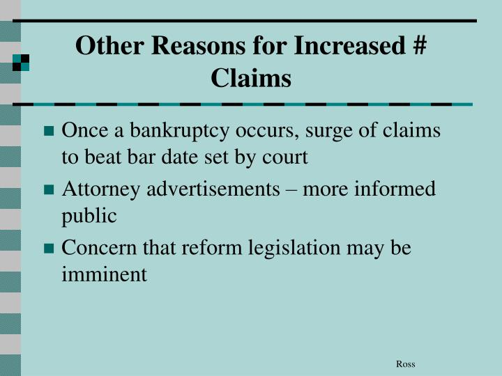 Other Reasons for Increased # Claims