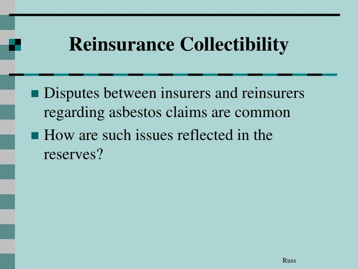 Reinsurance Collectibility