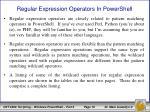 regular expression operators in powershell