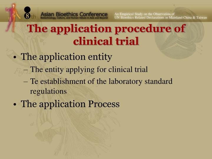 The application procedure of clinical trial