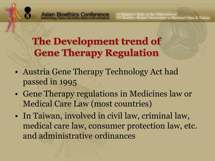 The Development trend of Gene Therapy Regulation
