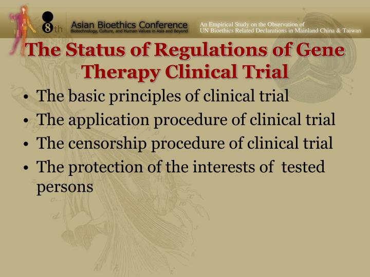 The Status of Regulations of Gene Therapy Clinical Trial