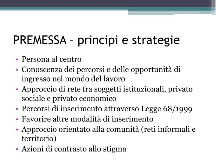 PREMESSA – principi e strategie