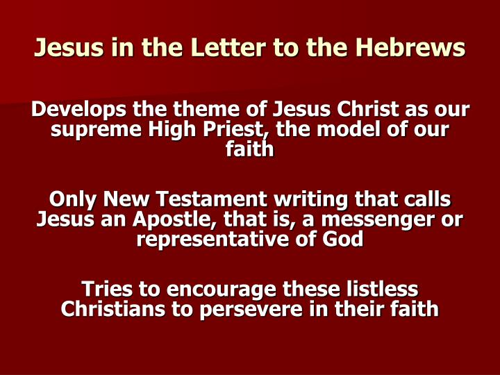 Jesus in the Letter to the Hebrews