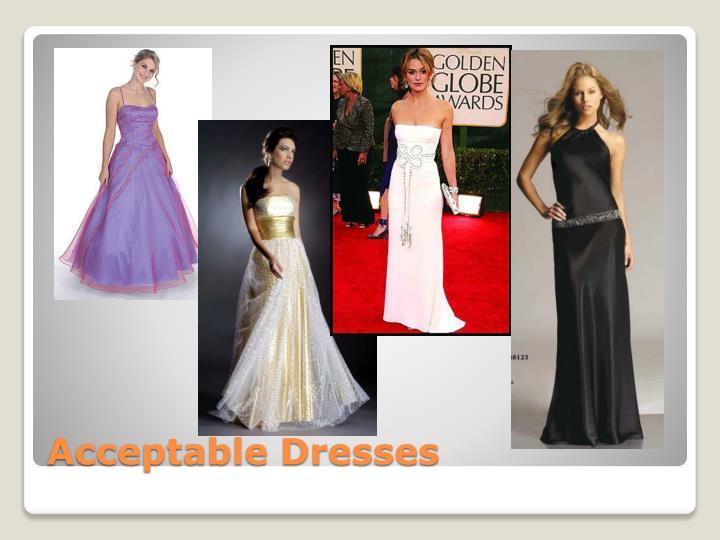 Acceptable Dresses