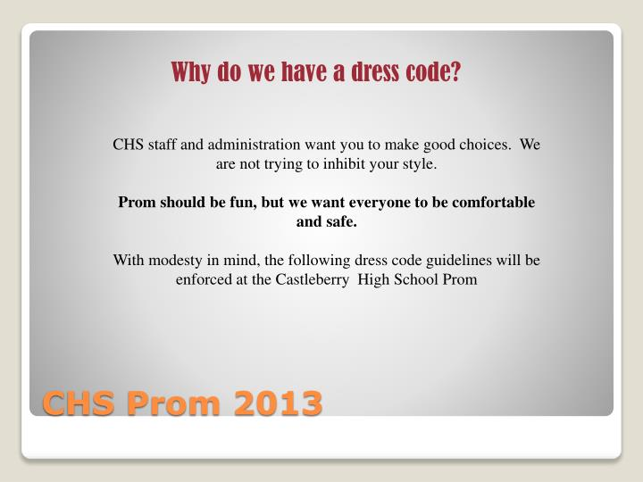 Why do we have a dress code?