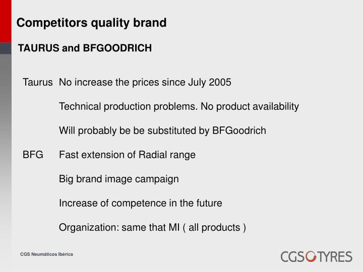 Competitors quality brand