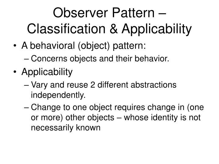 Observer Pattern –