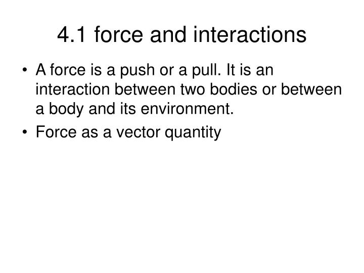 4 1 force and interactions