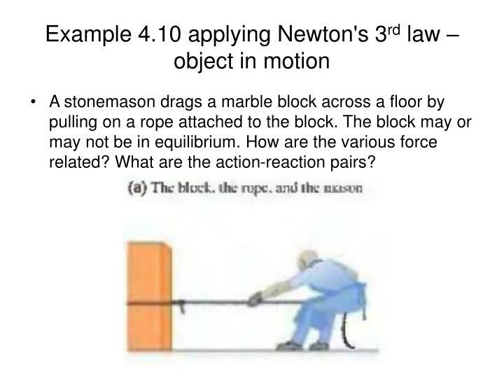 Example 4.10 applying Newton's 3
