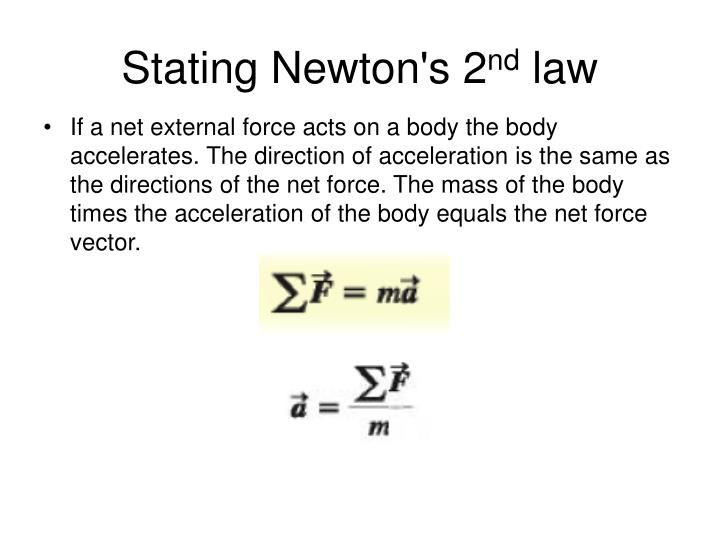 Stating Newton's 2