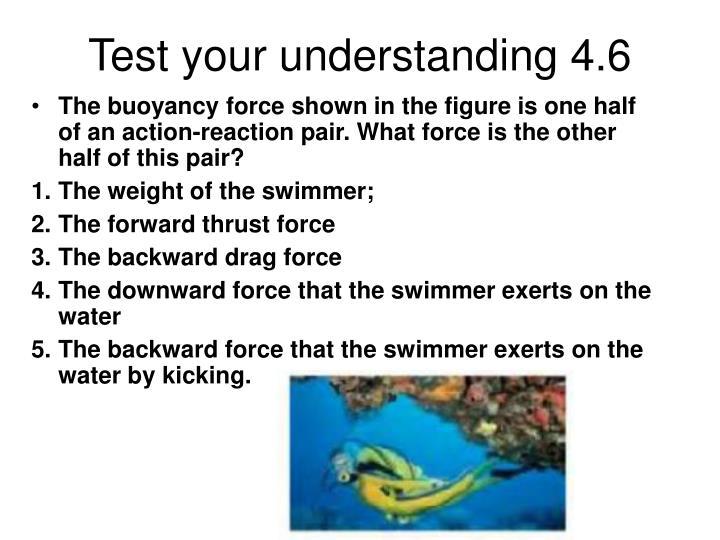 Test your understanding 4.6