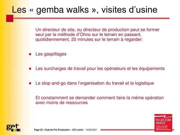 Les «gemba walks», visites d'usine