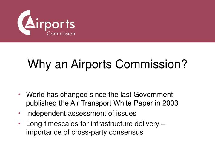 Why an Airports Commission?